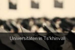 Universitäten in Ts'khinvali