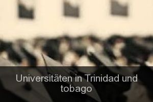 Universitäten in Trinidad und tobago